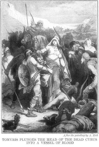 O altă legendă – Regina Tomiris şi uciderea lui Cyrus cel Mare